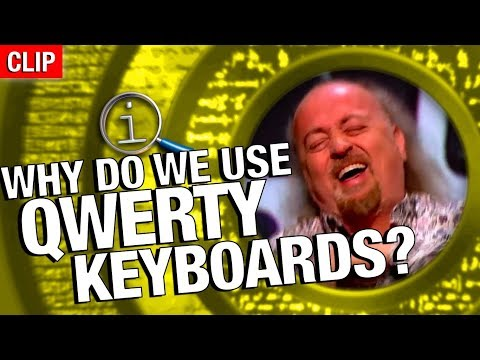 QI - Why Do We Use QWERTY Keyboards?