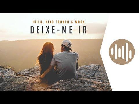 Kiko Franco & Woak - Deixe-me Ir Remix Oficial