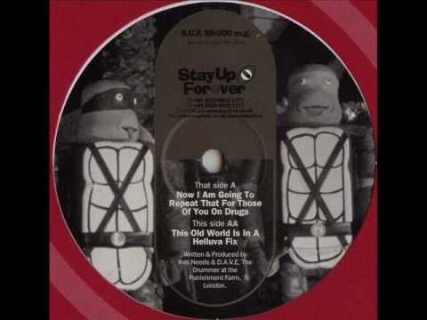 Stay Up Forever 59 - Rozzer's Dog - This Old World Is In A Helluva Fix