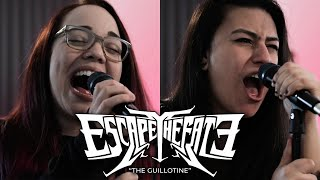 ESCAPE THE FATE – The Guillotine (Cover by @Lauren Babic & @Linzey Rae)