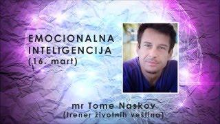 VEŠTINE ŽIVLJENJA - Emocionalna inteligencija - mr Tome Naskov