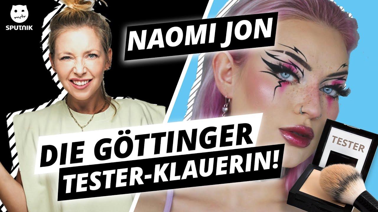 NAOMI JON: Die Göttinger Tester-Klauerin! - Illegale Fragen