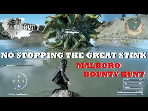 No Stopping The Great Stink (Final Fantasy XV) Malboro Bounty Hunt