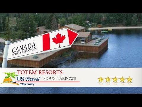 Totem Resorts - Sioux Narrows Hotels, Canada