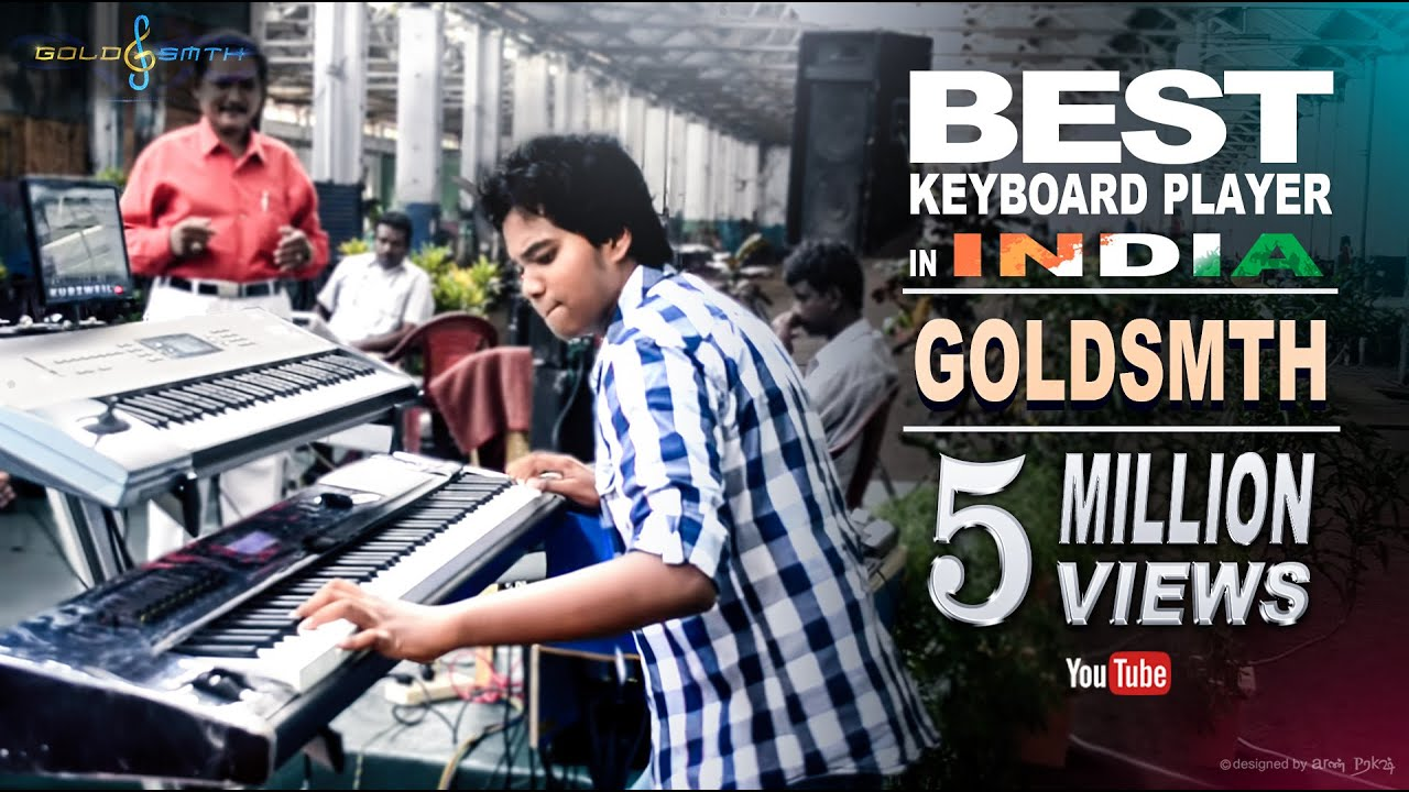 Best Keyboard Player in INDIA | #GOLDSMTH