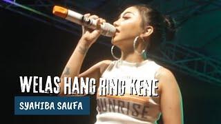 Gambar cover Syahiba Saufa - Welas Hang Ring Kene (Melon Music Live in Gintangan)