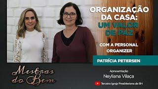 Dicas de organização de ambientes com a Personal Organizer Patrícia Petersen