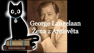 George Langelaan - Žena z Antisvěta (Sci-Fi) (Mluvené slovo CZ)