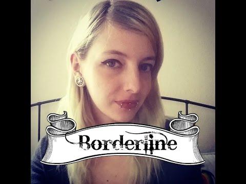 Ich habe Borderline.