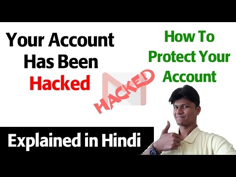 how to protect your gmail account from hackers in Hindi : Apne account ko hack hone se kaise bachaye