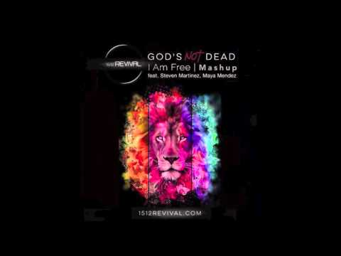 God's Not Dead / I am Free (Mashup) - 1512 Revival