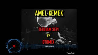 DJ REMIX NONSTOP AMEL KEMEK NEW