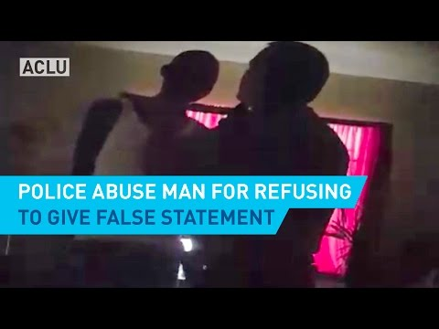Police Abuse Man for Refusing to Give False Statement