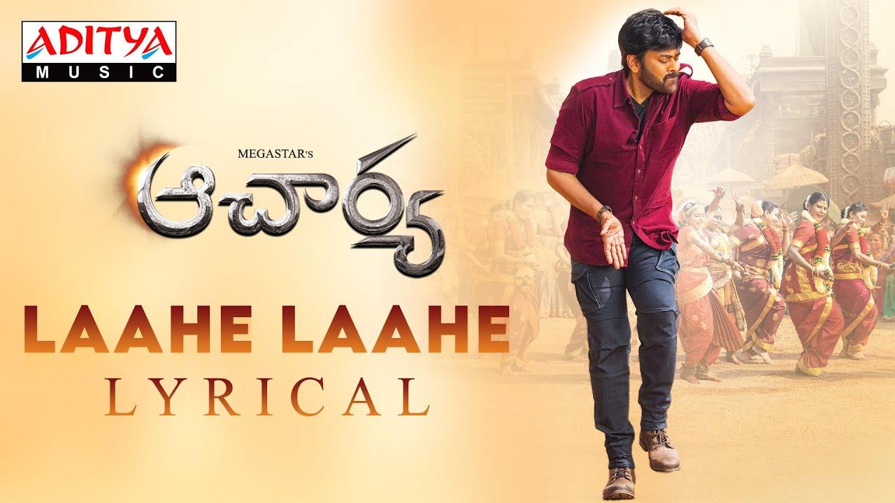 Download #Acharya - LaaheLaahe Lyrical | Megastar Chiranjeevi, Ram Charan, Kajal, PoojaHegde | KoratalaSiva