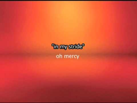 Oh Mercy - In My Stride