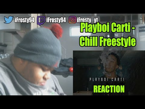 Playboi Carti  Chill Freestyle Reaction