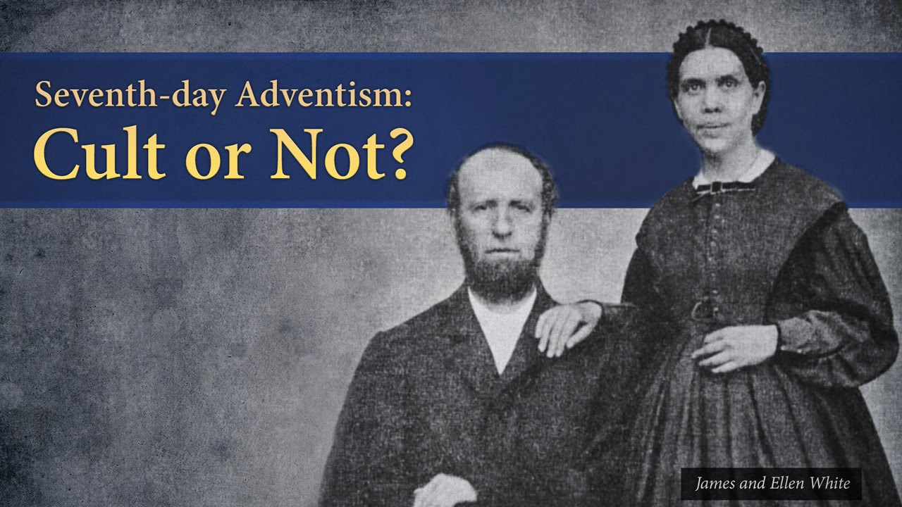Seventh-day Adventism: Cult or Not? - Ask Pastor Tim