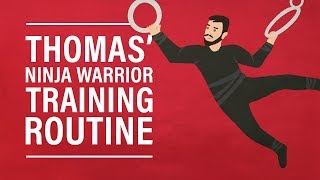 Thomas' Ninja Warrior Training Routine
