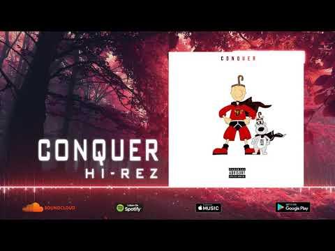 Hi-Rez - Conquer (Official Audio)