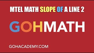 GOHMATH ~ SLOPE OF A LINE 2 ~ PARALLEL & PERPENDICULAR LINES ~ GOHACADEMY.COM