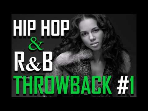Hip Hop R&B Throwback (Back to the 90's) #1