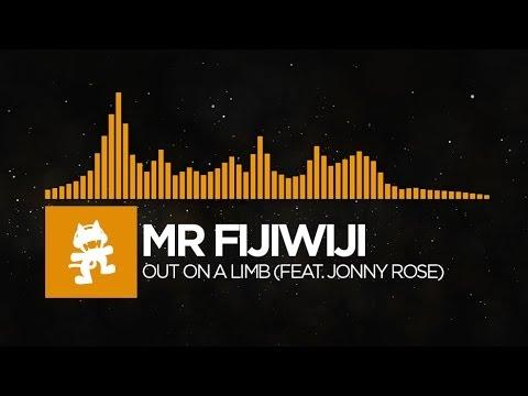 [House] - Mr FijiWiji - Out on a Limb (feat. Jonny Rose) [Monstercat Release]