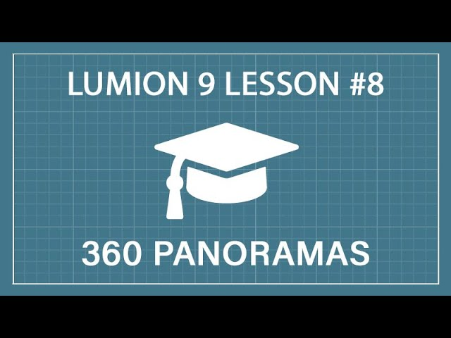 How to Render 360° Panoramic Images: Lumion 9 - Tutorial