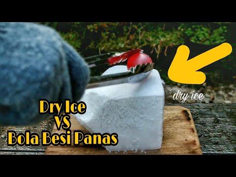 EKSPERIMEN Dry Ice VS Bola Besi Panas | eksperimen dry ice part III