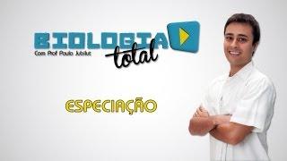 Especiação - Prof. Paulo Jubilut