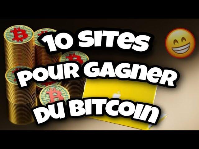 10 sites pour gagner du bitcoin gratuitement argent facile