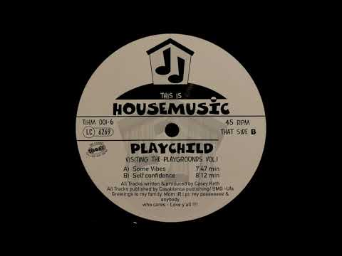 Some Vibes - Playchild | This Is Housemusic [1994]