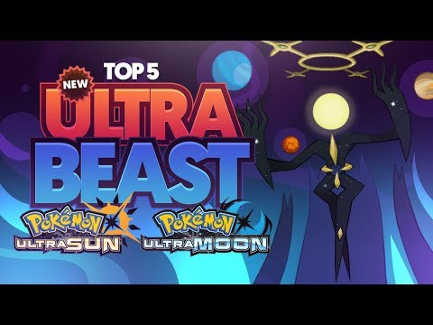 Top 5 Possible NEW Ultra Beasts For Pokemon Ultra Sun and Ultra Moon