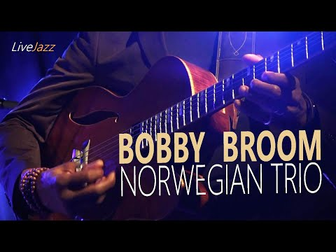 BOBBY BROOM Norwegian TRIO   Swingn Sweet Jazzclub