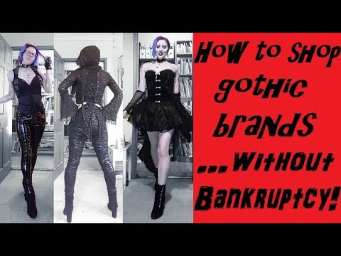 How To Do Gothic Brands On A Budget!