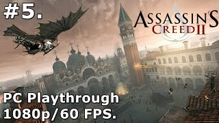 5. Assassins Creed 2 (PC Playthrough) - 1080p/60fps - Kill Vieri.
