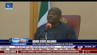 Benue State Killings: Wike Calls For State of Emergency In Benue