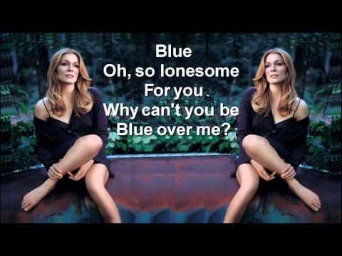 LeAnn Rimes + Blue + Lyrics/HQ
