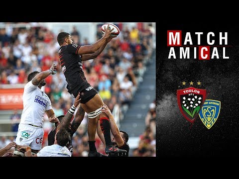 Match Amical 2018-2019 : Toulon - Clermont