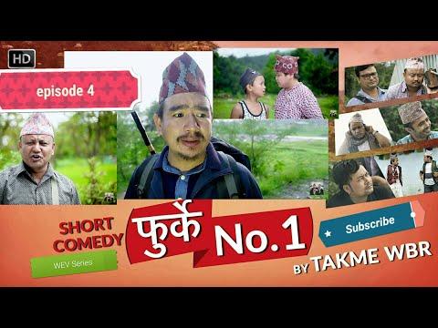 फुर्के.न:1भाग.४ Furke No.1 Episode:4 Wilson Bikram Rai Takme&Aruna karki  Nepali Comedy Web Series