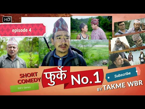 Thumbnail: Furke No.1 Episode :4Nepali Comedy Web Series by Wilson Bikram Rai तक्मे Aruna Karki