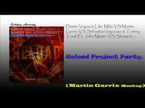 Project T VS Reload VS We Like To Party (Martin Garrix Mashup)