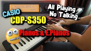 2019 NEW CASIO CDP-S350 Piano & EP Demo | 88 Keys Piano Arranger Keyboard