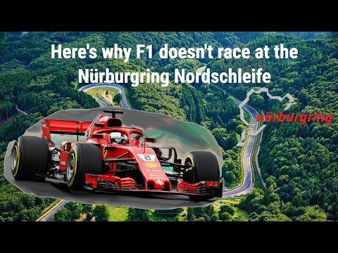 Here's Why F1 Doesn't Race At The Nürburgring Nordschleife