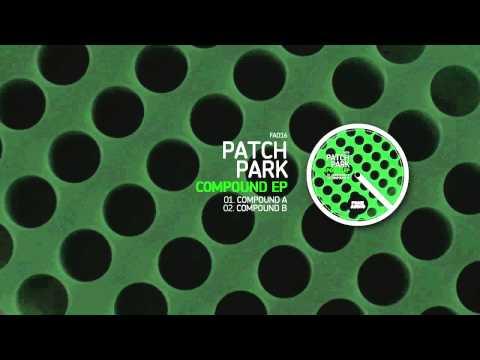 Patch Park - Compound B (Original Mix) [Fone Audio]
