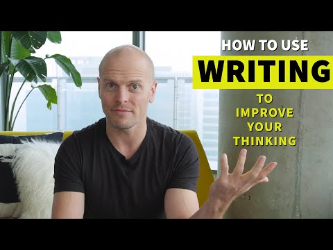 How to Use Writing to Sharpen Your Thinking | Tim Ferriss - YouTube