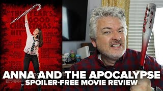 Anna And The Apocalypse (2018) Movie Review - Movies & Munchies