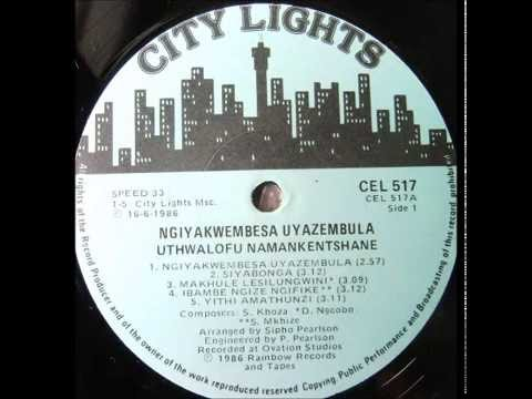 uthwalofu namankentshane --- ibambe ngize ngifike