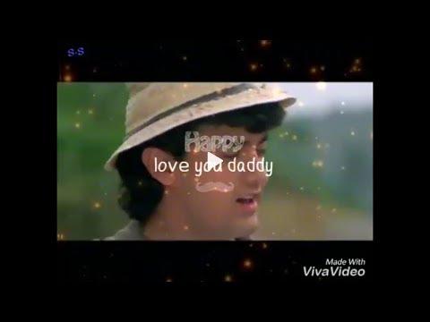 Love You Papa   Status Video / Love You Daddy. Miss You Papa / All Status Ka Baap H WhatsApp Status
