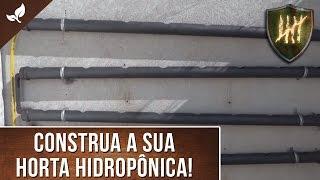 Como fazer uma Horta Hidropônica vertical em PVC (Pt 1 - Construção)