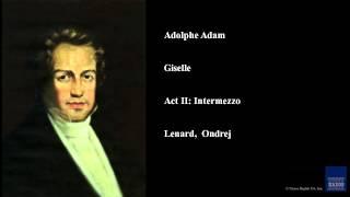 Adolphe Adam, Giselle, Act II: Intermezzo